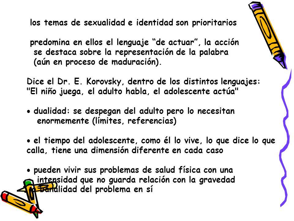 los temas de sexualidad e identidad son prioritarios