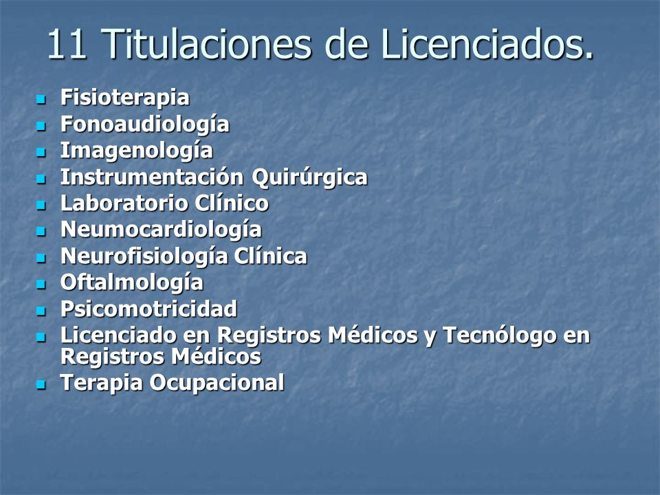 11 Titulaciones de Licenciados.