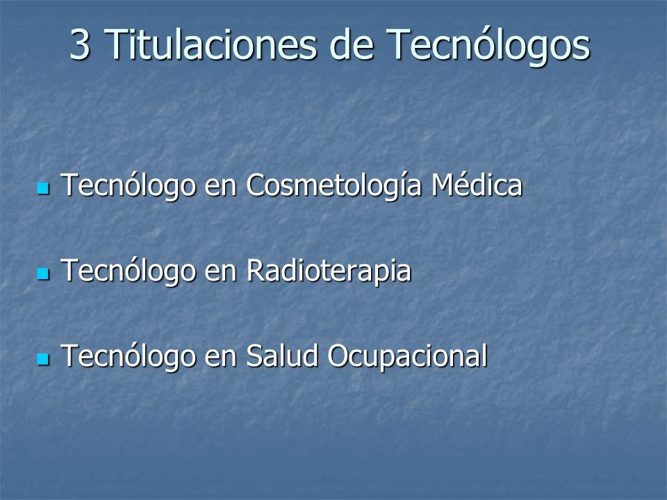 3 Titulaciones de Tecnólogos