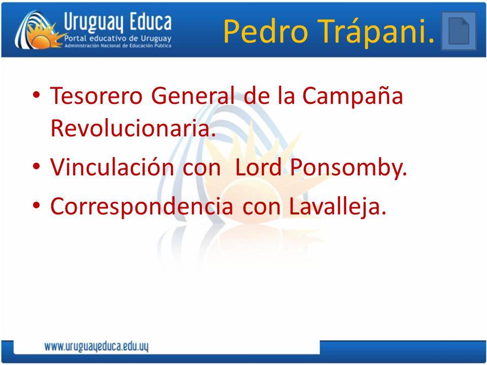 Pedro Trápani. Tesorero General de la Campaña Revolucionaria.