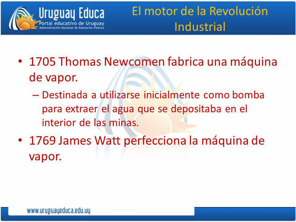 El motor de la Revolución Industrial