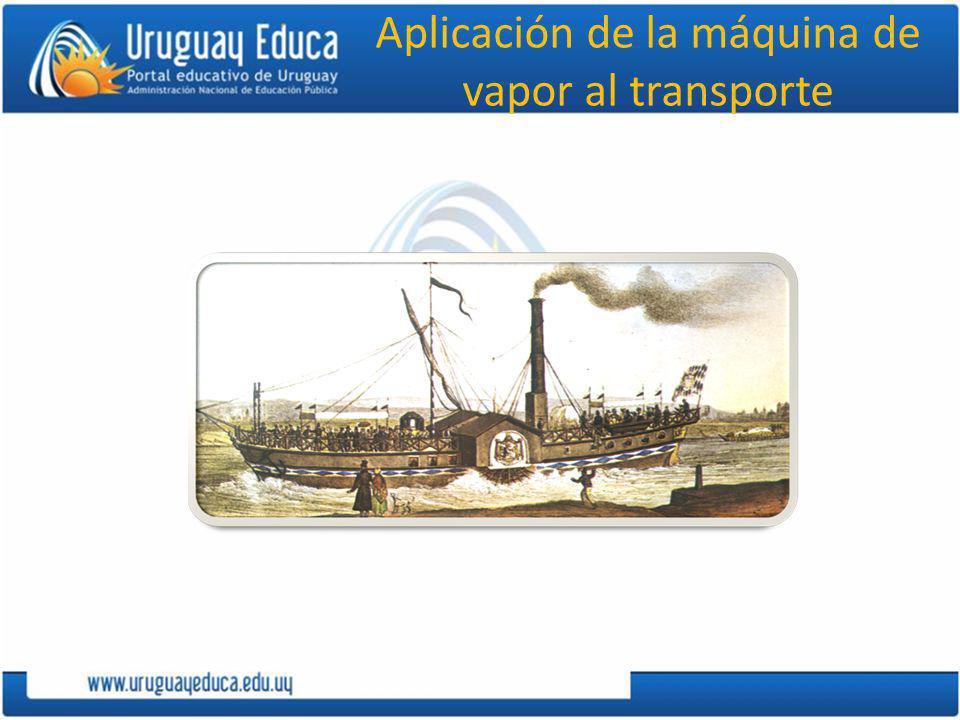 Aplicación de la máquina de vapor al transporte