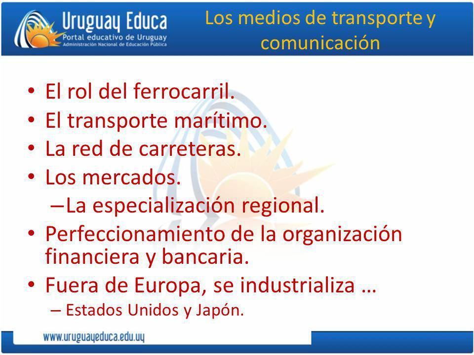 Los medios de transporte y comunicación