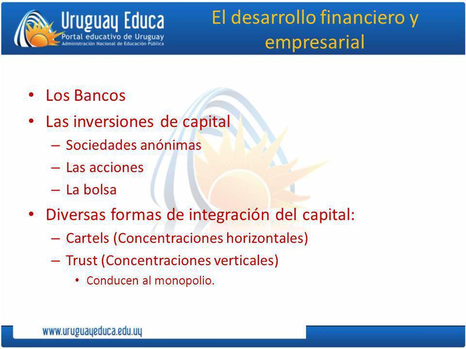 El desarrollo financiero y empresarial