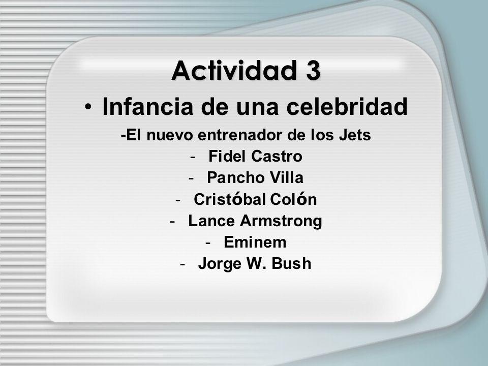 Infancia de una celebridad -El nuevo entrenador de los Jets