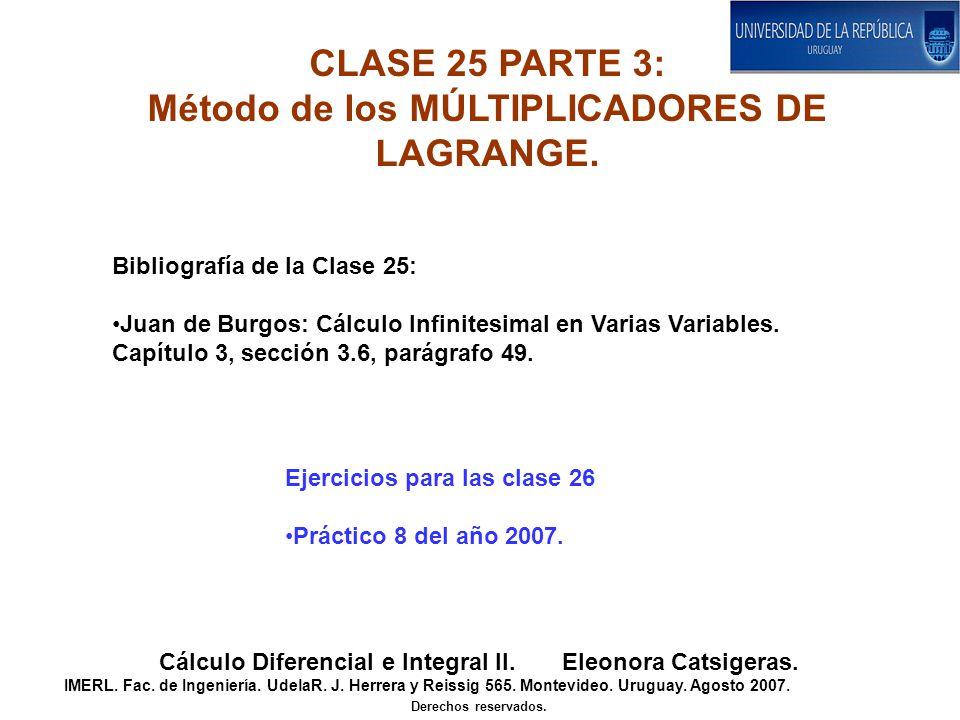 CLASE 25 PARTE 3: Método de los MÚLTIPLICADORES DE LAGRANGE.