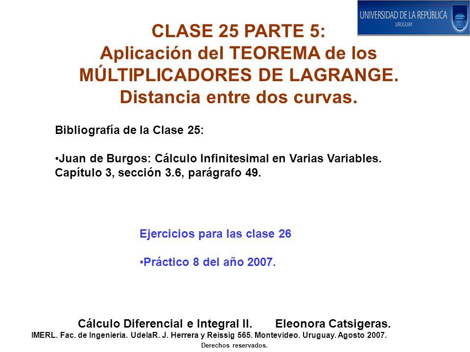 Aplicación del TEOREMA de los MÚLTIPLICADORES DE LAGRANGE.
