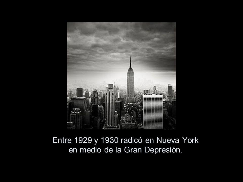 Entre 1929 y 1930 radicó en Nueva York en medio de la Gran Depresión.