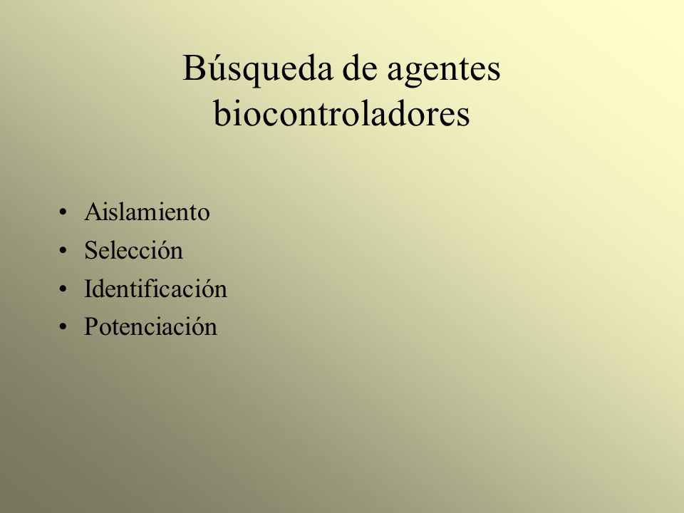 Búsqueda de agentes biocontroladores
