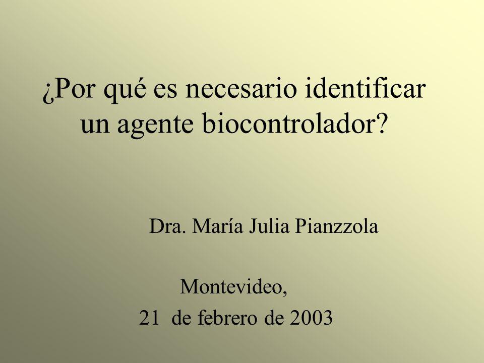 ¿Por qué es necesario identificar un agente biocontrolador