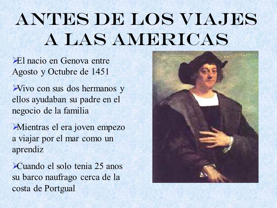 Antes de los Viajes a las Americas