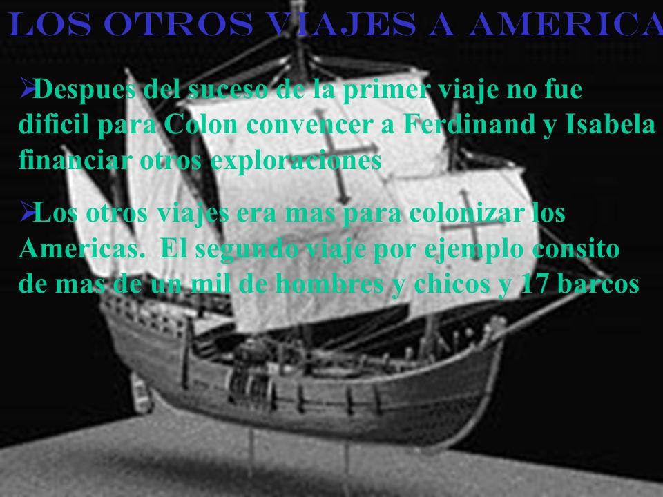 Los otros Viajes a America