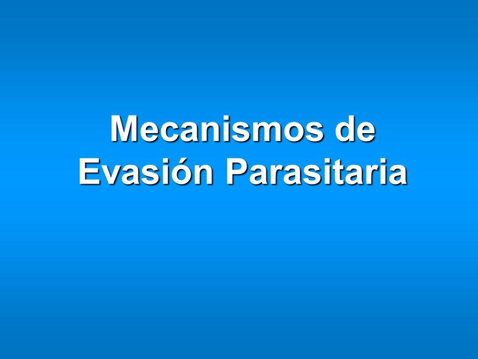 Mecanismos de Evasión Parasitaria