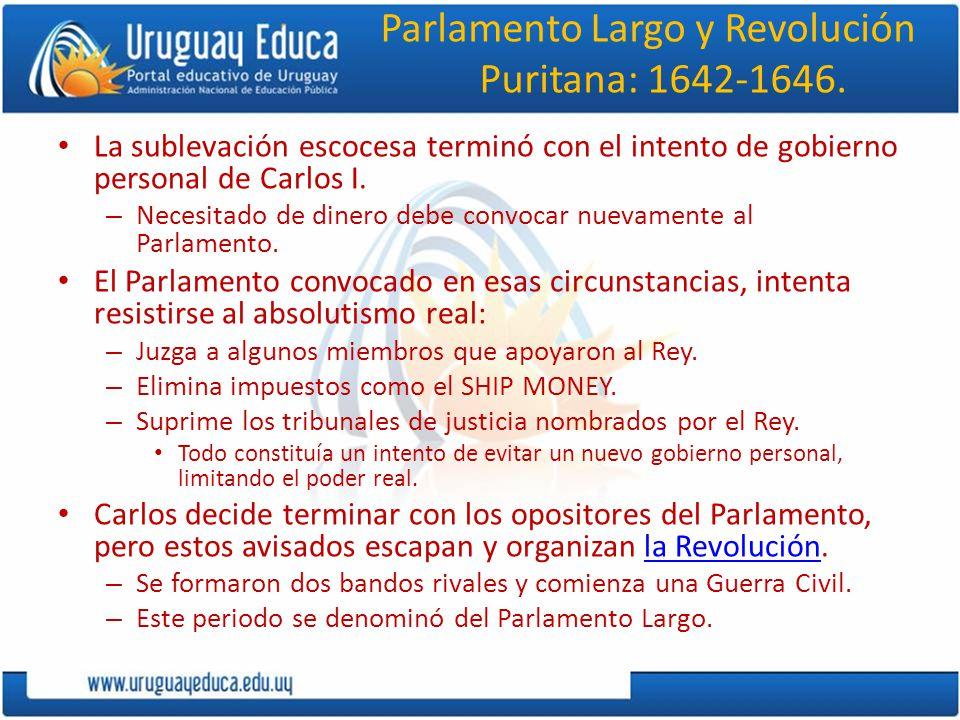Parlamento Largo y Revolución Puritana: 1642-1646.