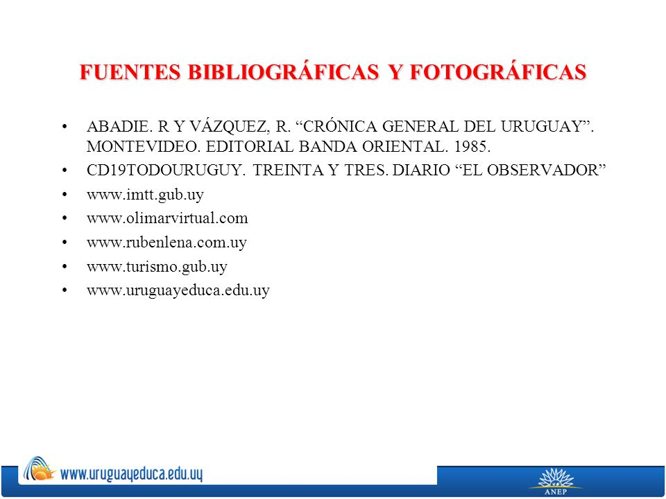 FUENTES BIBLIOGRÁFICAS Y FOTOGRÁFICAS