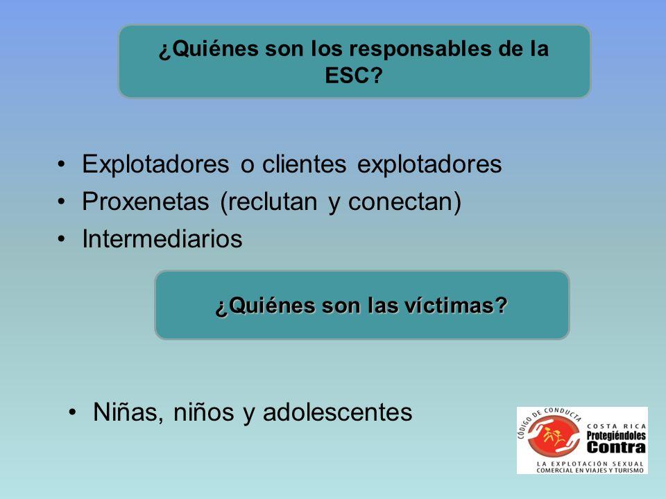 ¿Quiénes son los responsables de la ESC ¿Quiénes son las víctimas