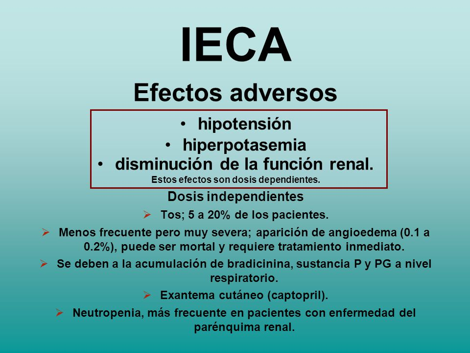 IECA Efectos adversos hipotensión hiperpotasemia