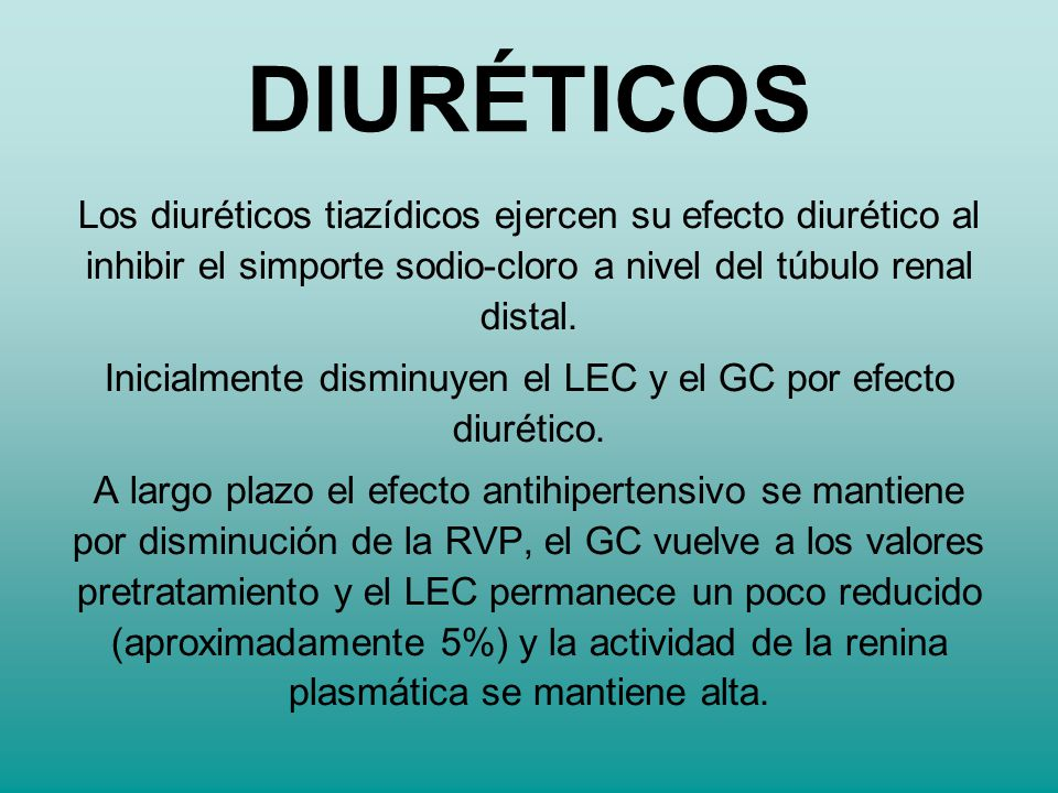 Inicialmente disminuyen el LEC y el GC por efecto diurético.