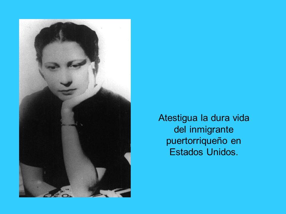 Atestigua la dura vida del inmigrante puertorriqueño en Estados Unidos.