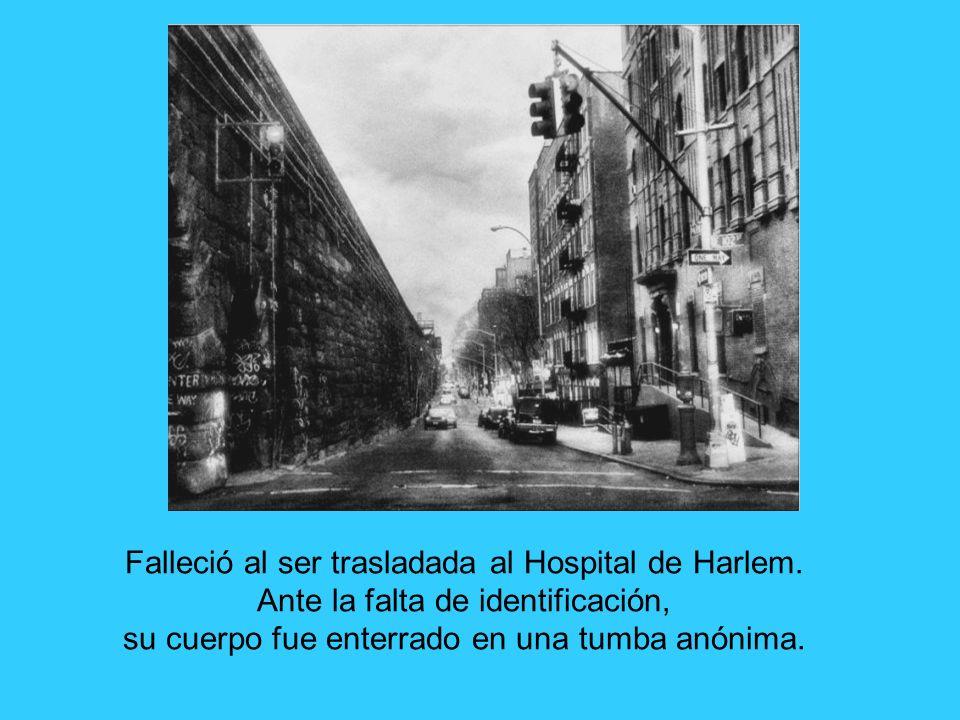 Falleció al ser trasladada al Hospital de Harlem