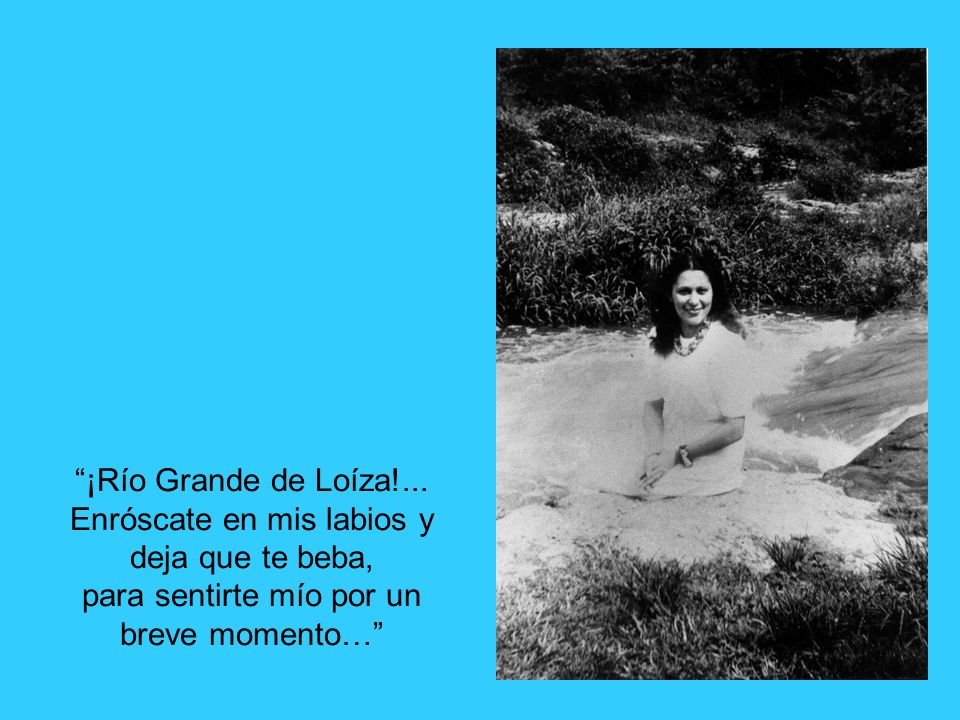 ¡Río Grande de Loíza!...
