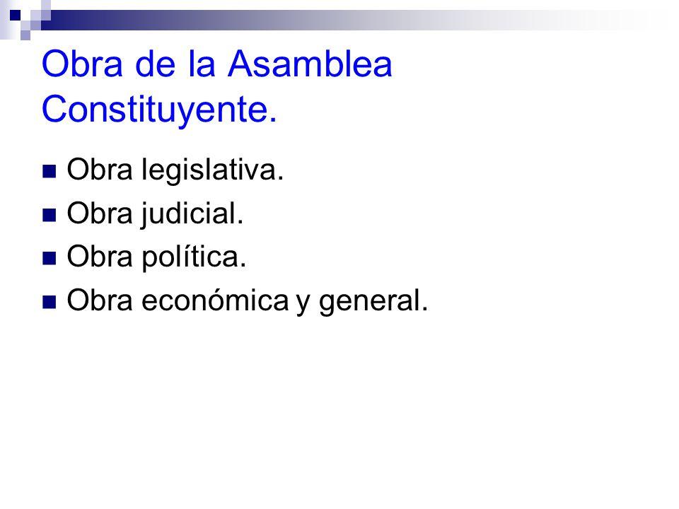 Obra de la Asamblea Constituyente.