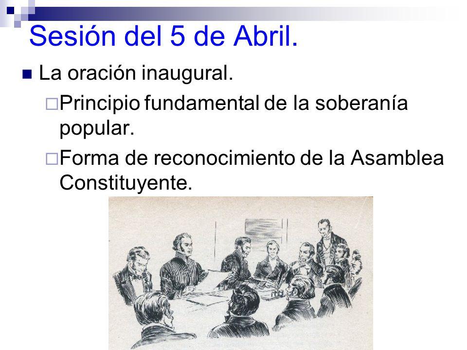Sesión del 5 de Abril. La oración inaugural.