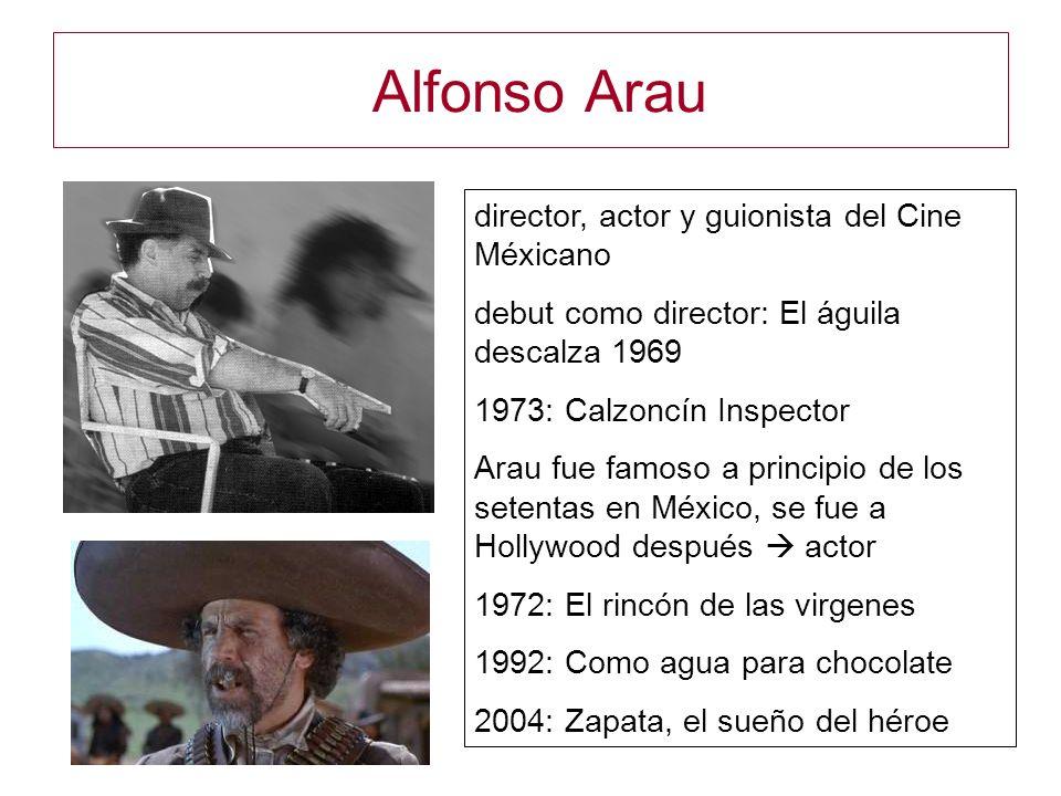 Alfonso Arau director, actor y guionista del Cine Méxicano