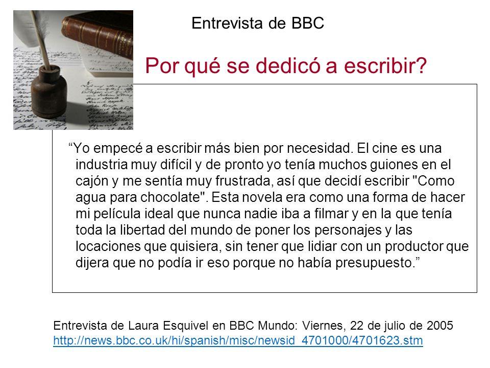 Entrevista de BBC Por qué se dedicó a escribir