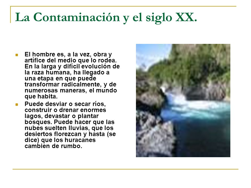 La Contaminación y el siglo XX.
