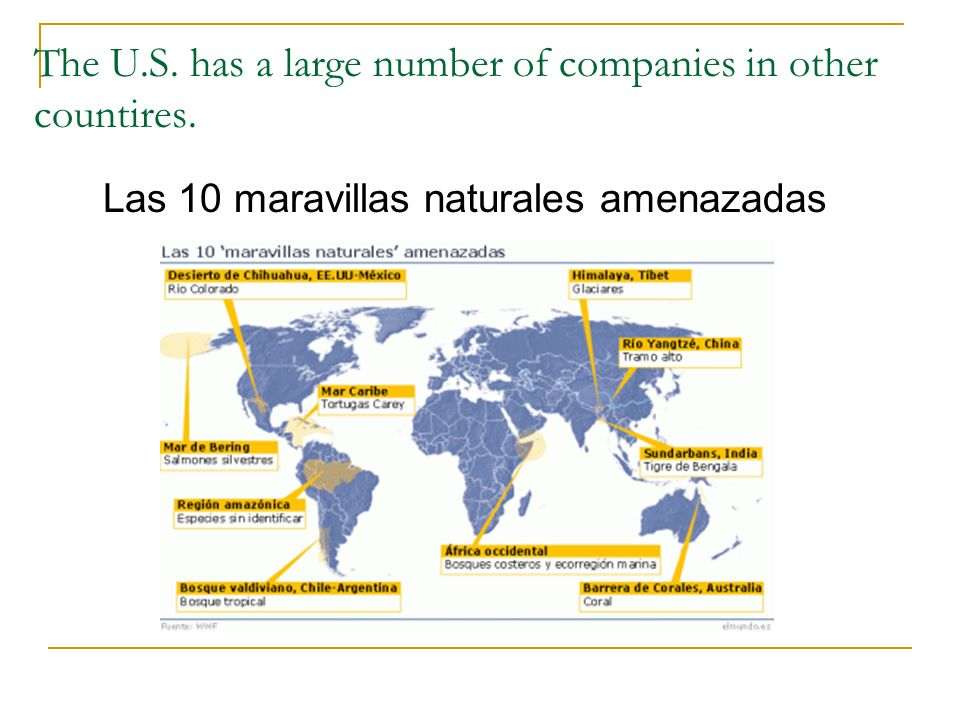 The U.S. has a large number of companies in other countires.