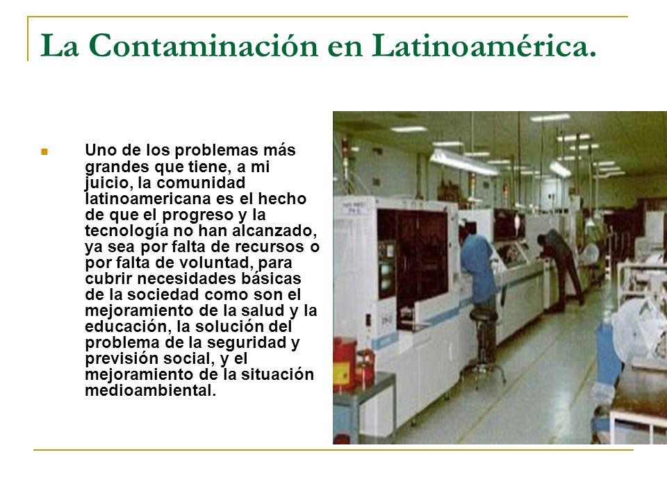 La Contaminación en Latinoamérica.