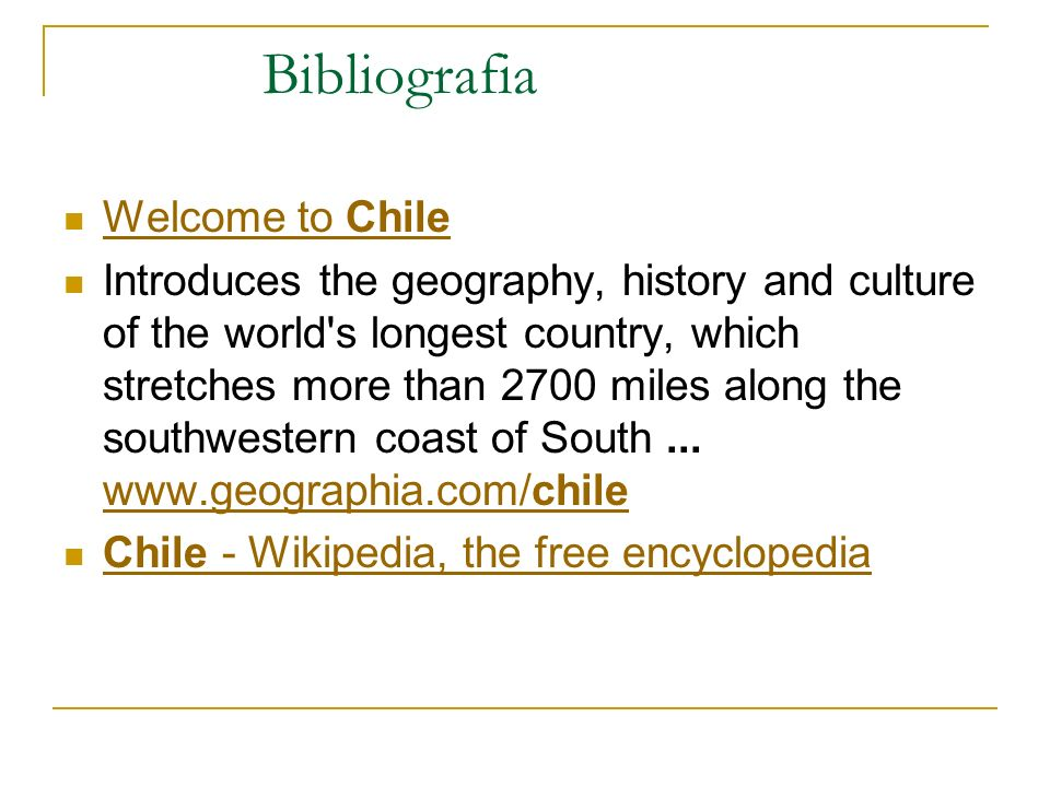 Bibliografia Welcome to Chile