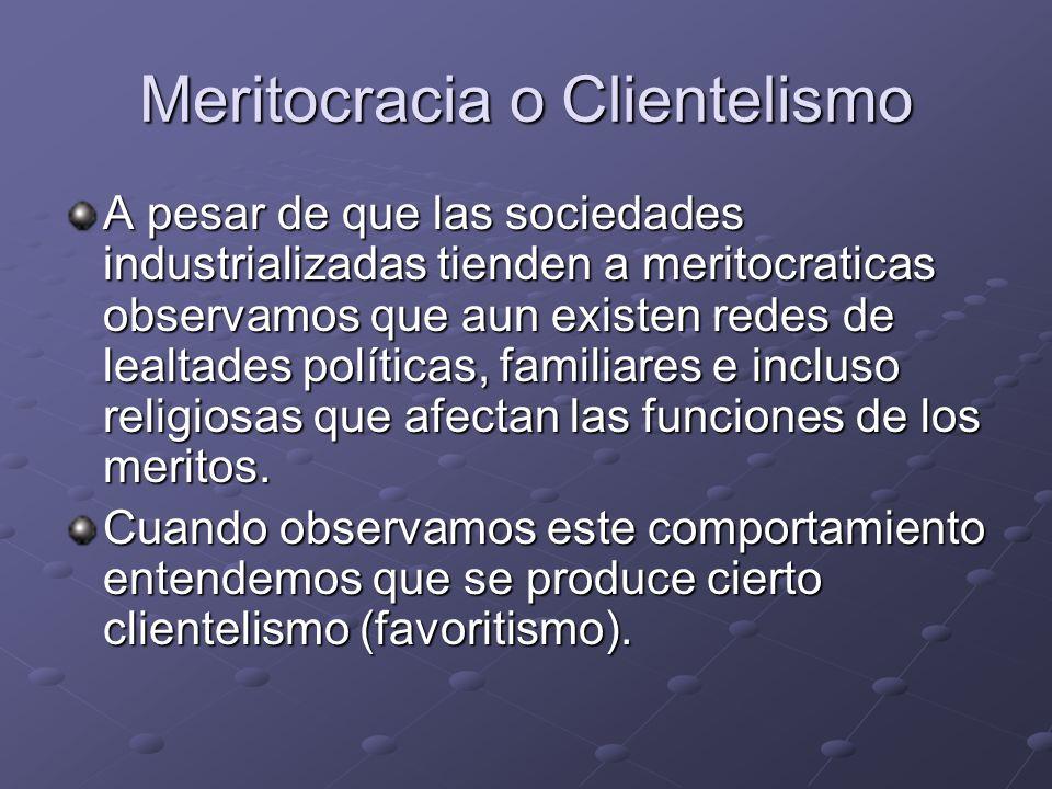 Meritocracia o Clientelismo