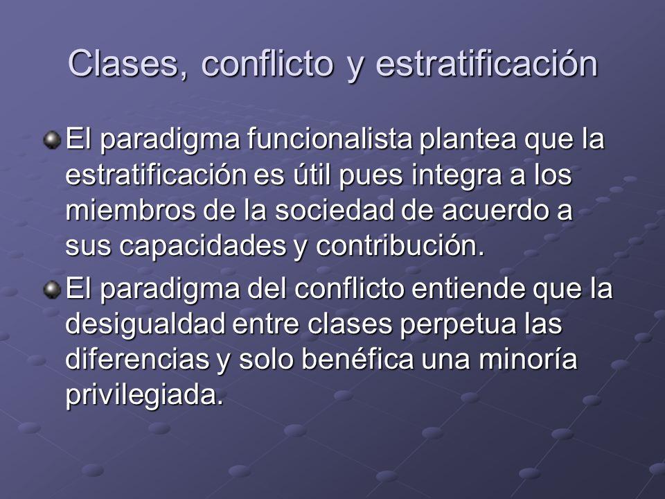 Clases, conflicto y estratificación