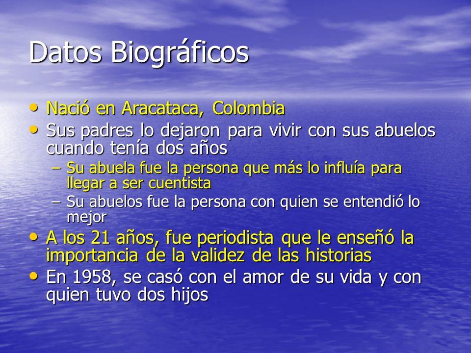 Datos Biográficos Nació en Aracataca, Colombia