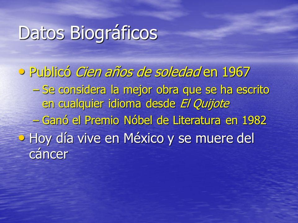 Datos Biográficos Publicó Cien años de soledad en 1967
