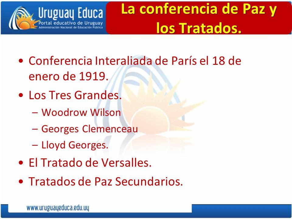 La conferencia de Paz y los Tratados.