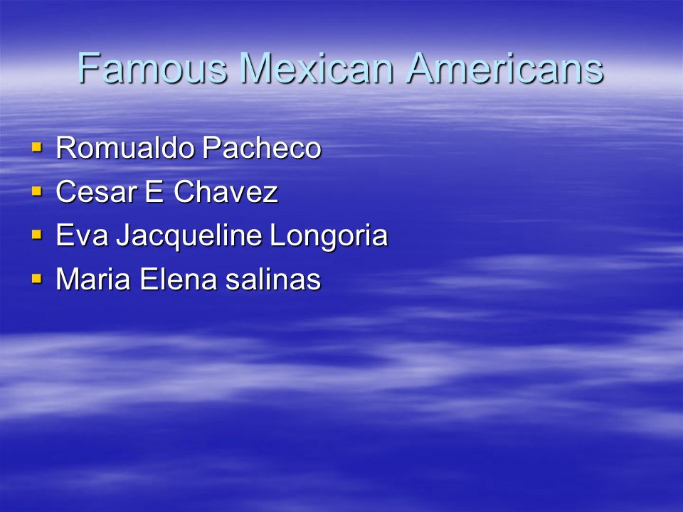 Famous Mexican Americans