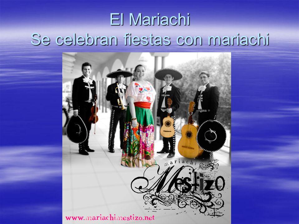 El Mariachi Se celebran fiestas con mariachi