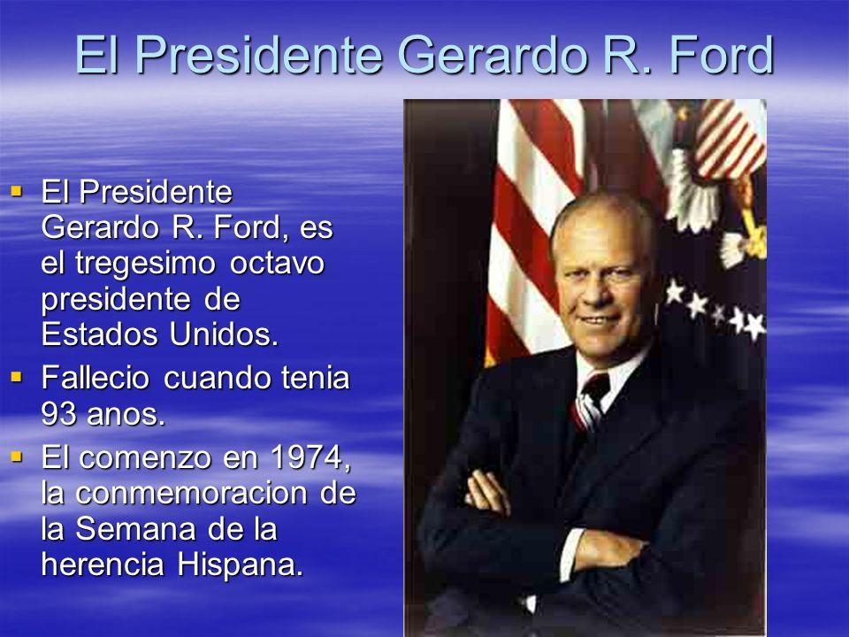 El Presidente Gerardo R. Ford