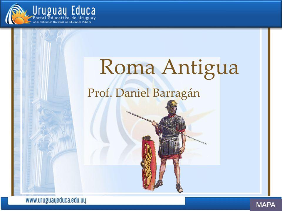 Roma Antigua Prof. Daniel Barragán MAPA