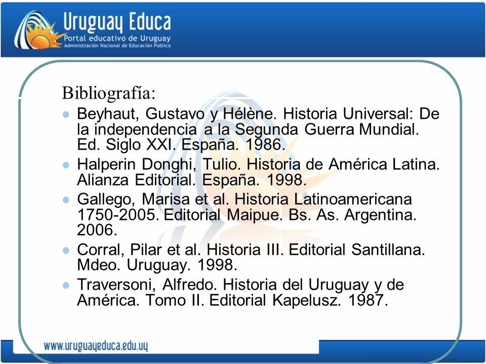Bibliografía: Beyhaut, Gustavo y Hélène. Historia Universal: De la independencia a la Segunda Guerra Mundial. Ed. Siglo XXI. España. 1986.