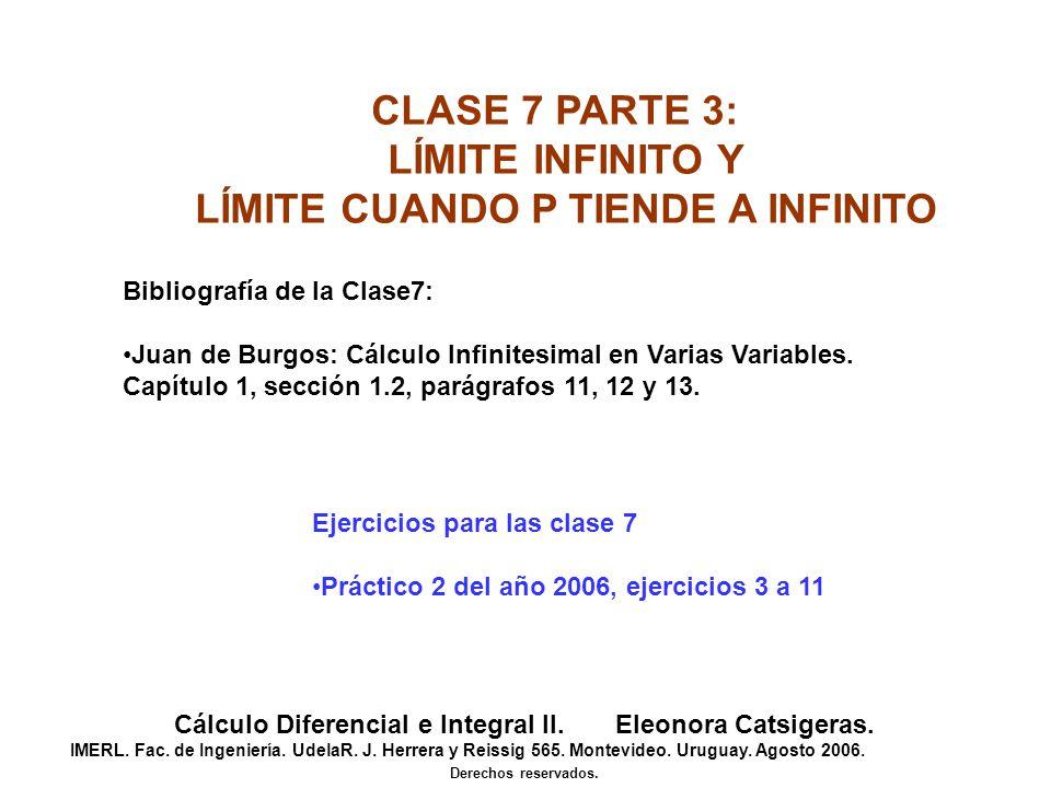 CLASE 7 PARTE 3: LÍMITE INFINITO Y LÍMITE CUANDO P TIENDE A INFINITO
