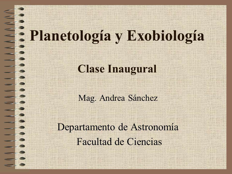 Planetología y Exobiología Clase Inaugural
