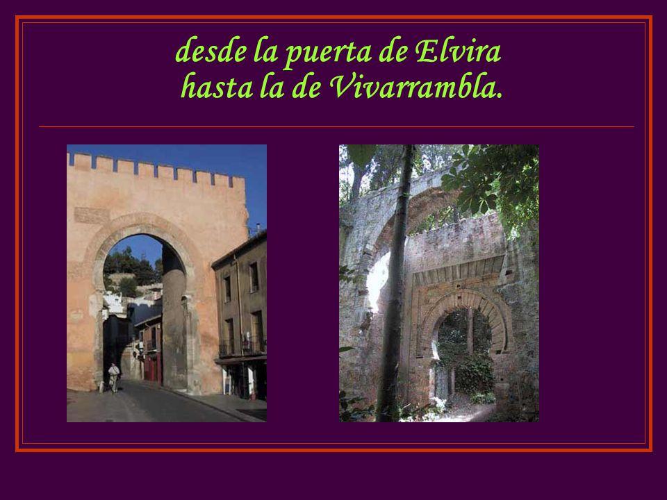 desde la puerta de Elvira hasta la de Vivarrambla.