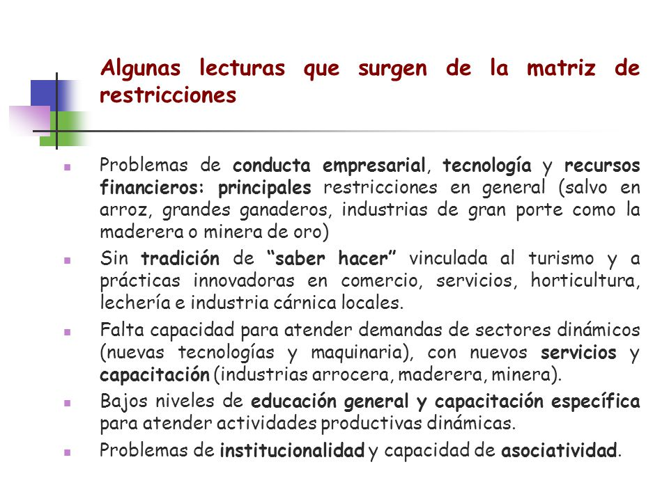 Algunas lecturas que surgen de la matriz de restricciones