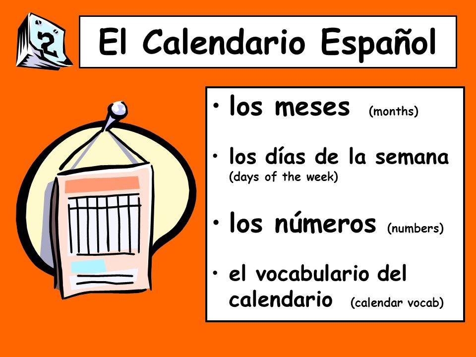 El Calendario Español los meses (months) los números (numbers)