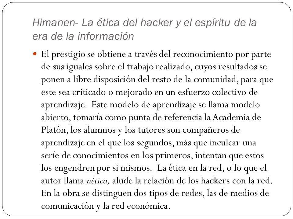 Himanen- La ética del hacker y el espíritu de la era de la información