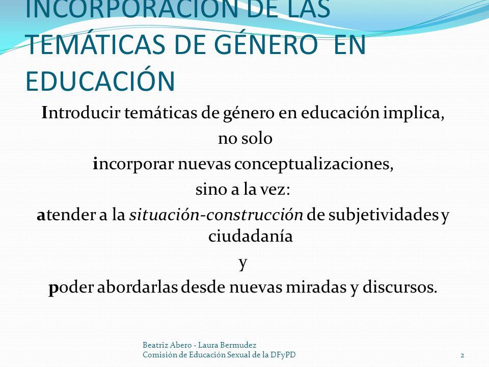 INCORPORACIÓN DE LAS TEMÁTICAS DE GÉNERO EN EDUCACIÓN